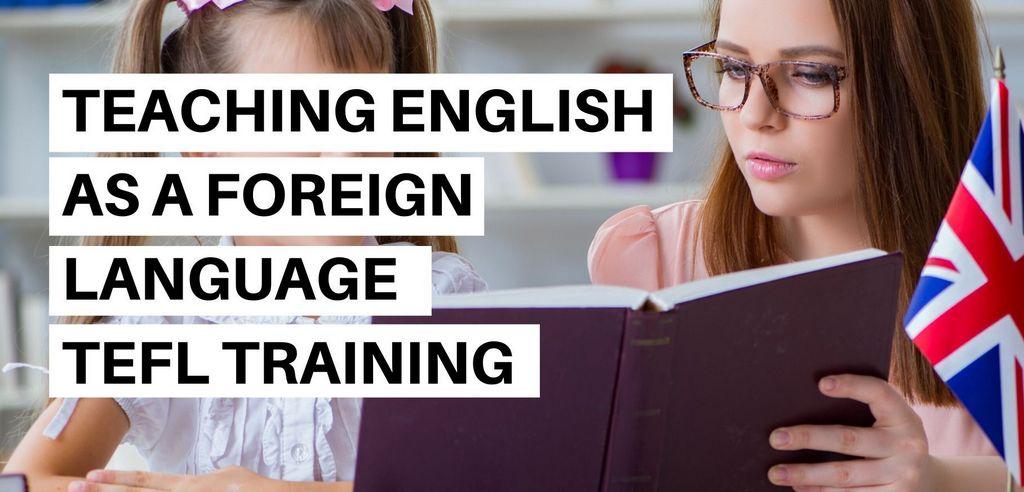 Teach English as a Foreign Language (TEFL) Training