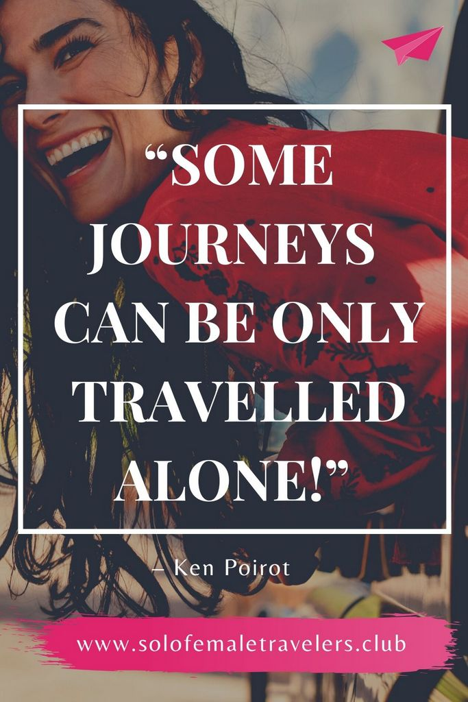 """""""Some journeys can be only travelled alone!"""" – Ken Poirot"""